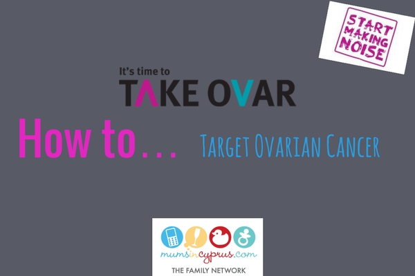 How To Target Ovarian Cancer Mums In Cyprus The Family Network
